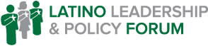 Latino Leadership & Policy Forum